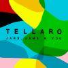 Tellaro - Jars, Jams And You